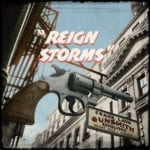 ReignStorms